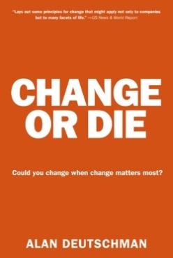 alan-deutschman-change-or-die